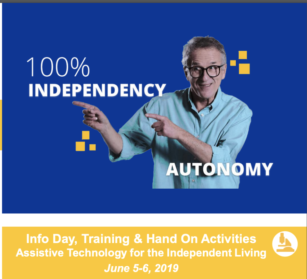 Info Day, Training & Hand On Activities Assistive Technology for the Independent Living